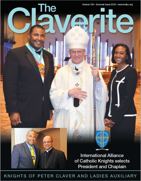 Knights of Peter Claver Magazine Summer 2016 Issue